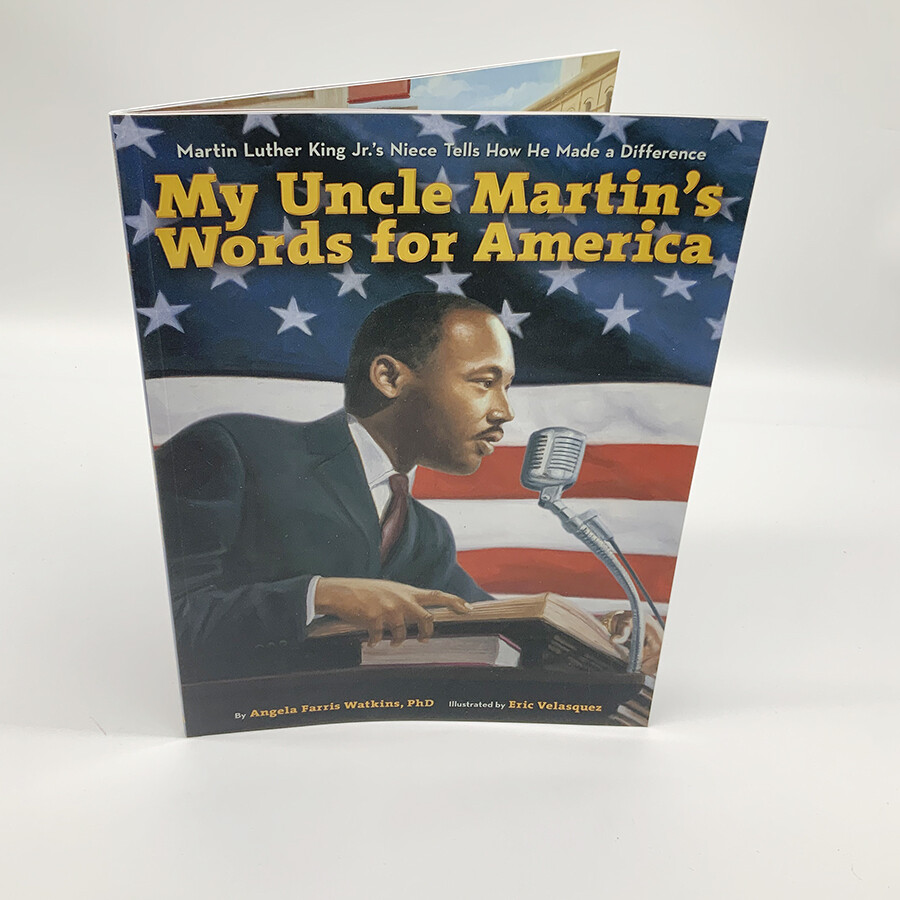 My Uncle Martin's Words For America