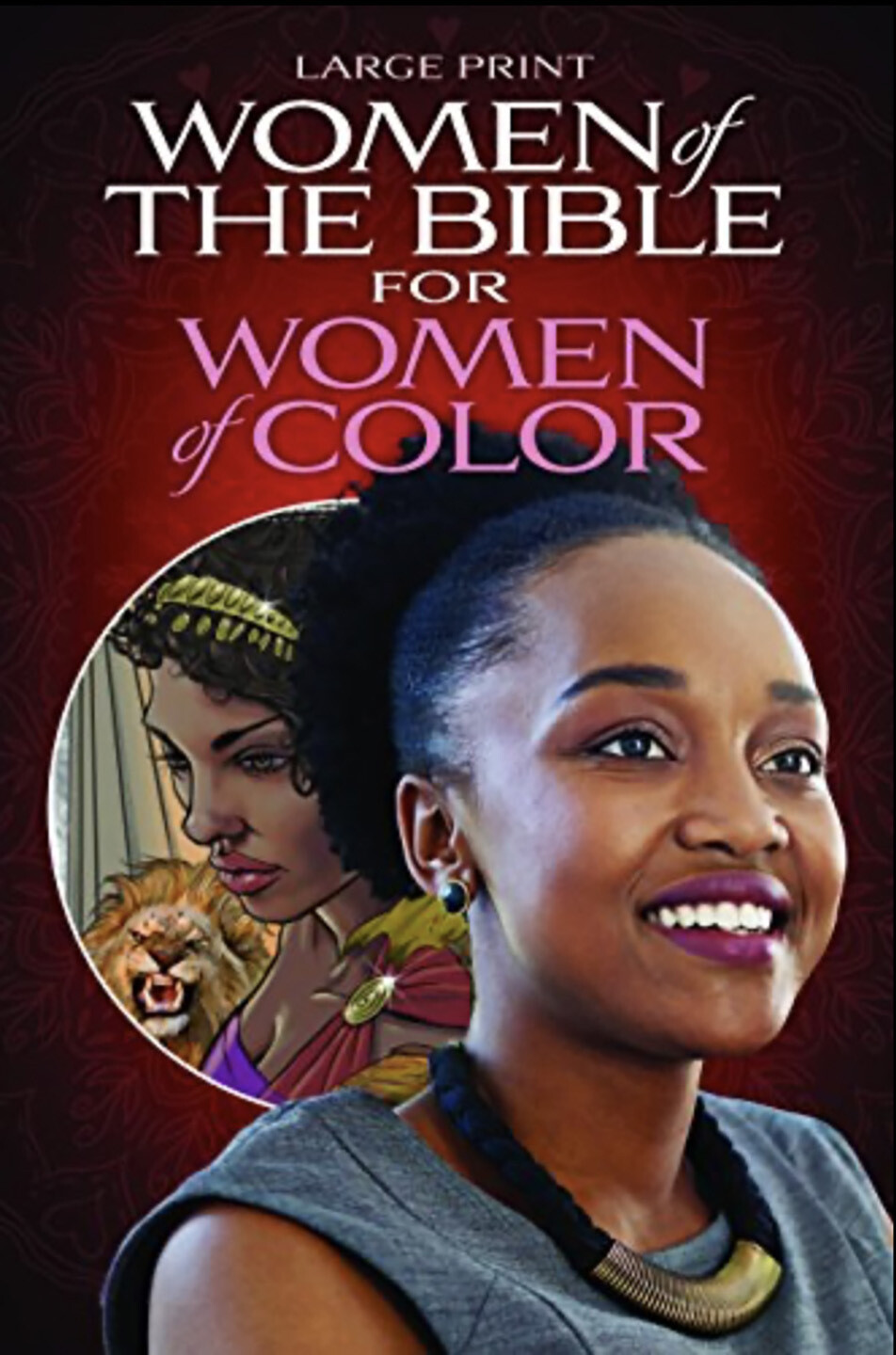 WOMEN OF THE BIBLE FOR WOMEN OF COLOR LARGE PRINT