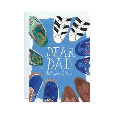 Greeting Card - Put Your Feet Up Dad