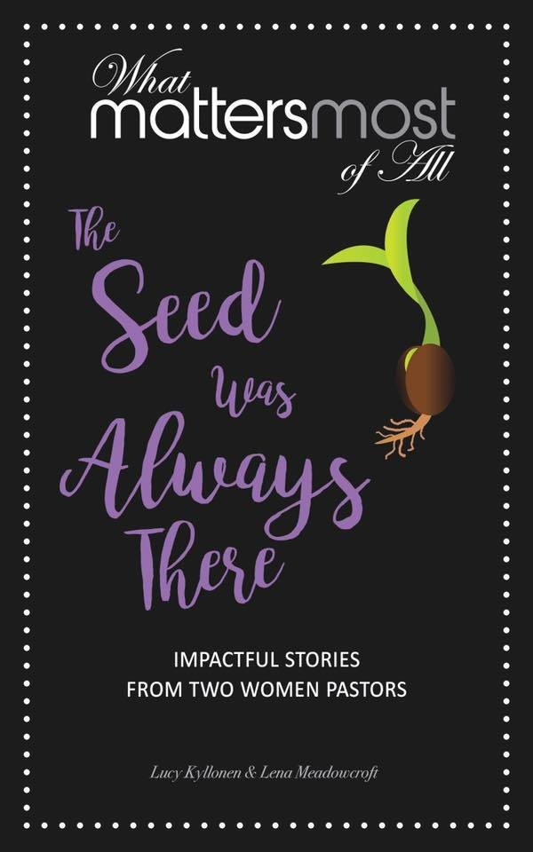"""The seed was always there"" by Lucy Kyllonen & Lena Meadowcoft 00101"