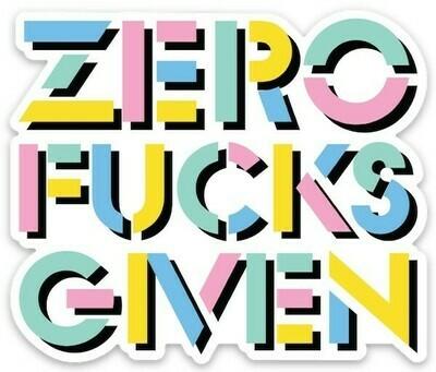 Zero Fucks Given Sticker