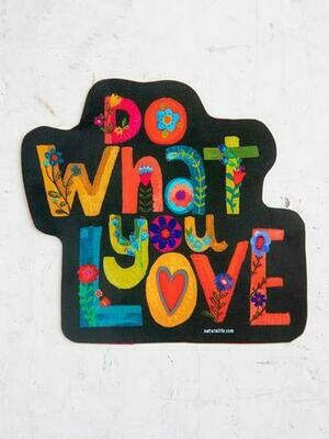 Do What You Love Sticker