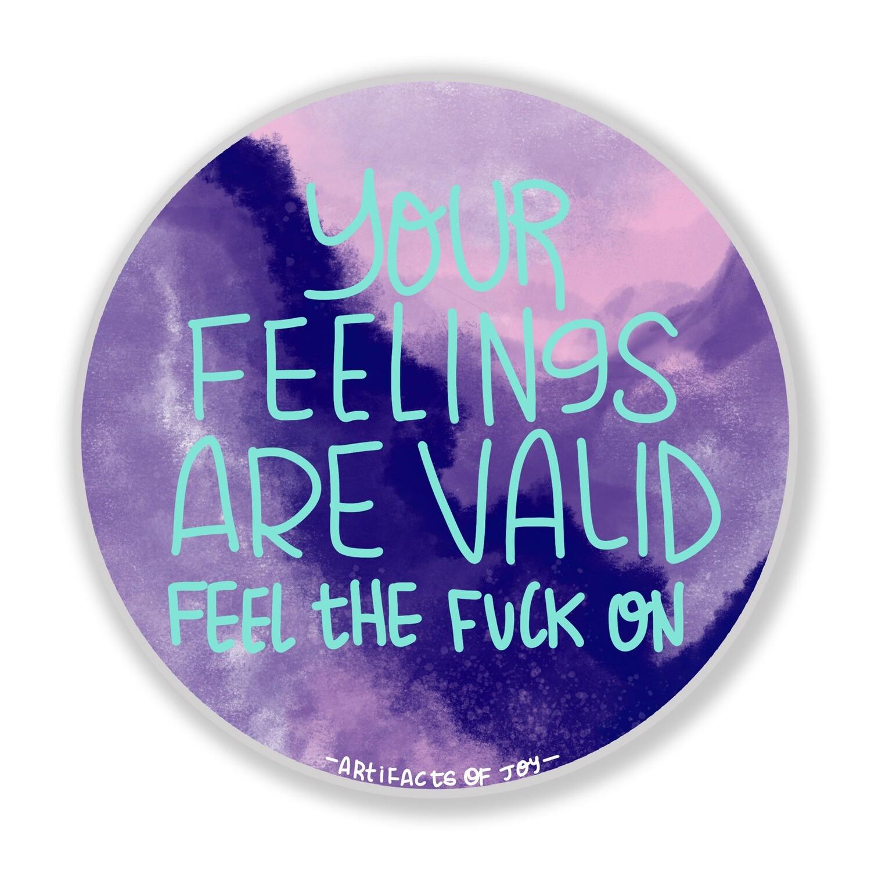 Valid Feelings Sticker