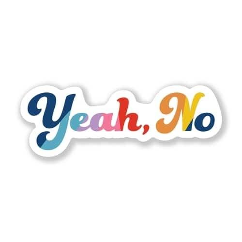 Yeah, No Sticker