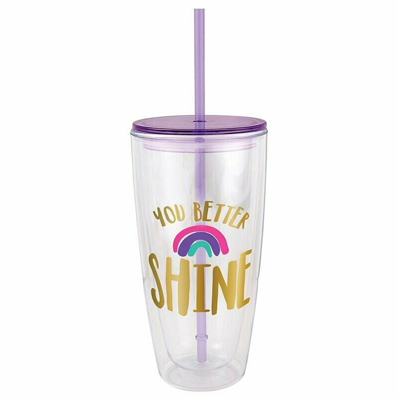22 oz Trvl Tumbler - U Better Shine