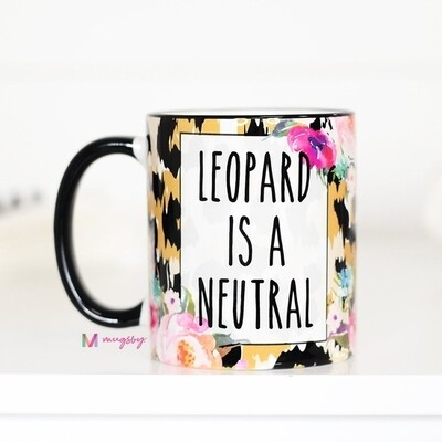 Leopard Is Neutral Mug