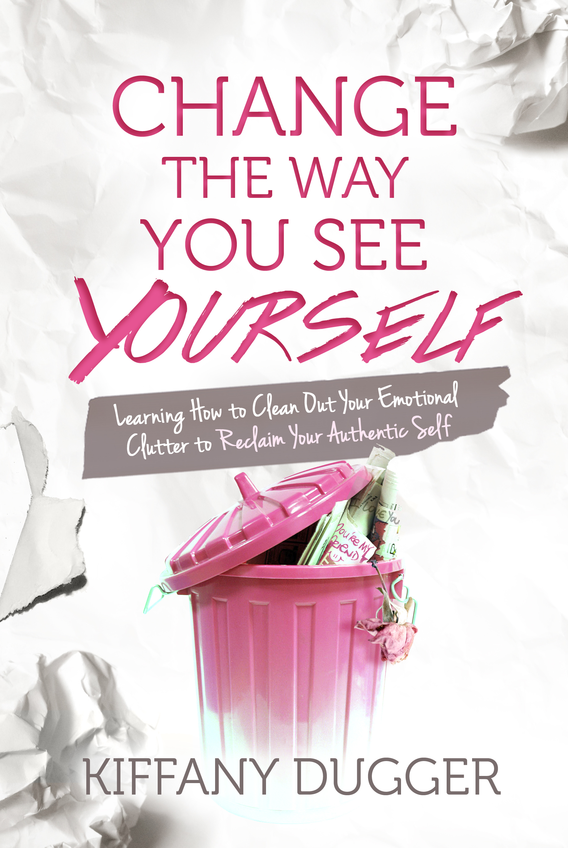 Change the Way You See Yourself  eBook eBook