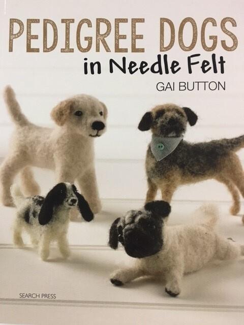 Pedigree Dogs in Needle Felt BOOK