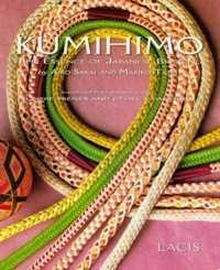 Kumihimo: The Essence of Japanese Braiding