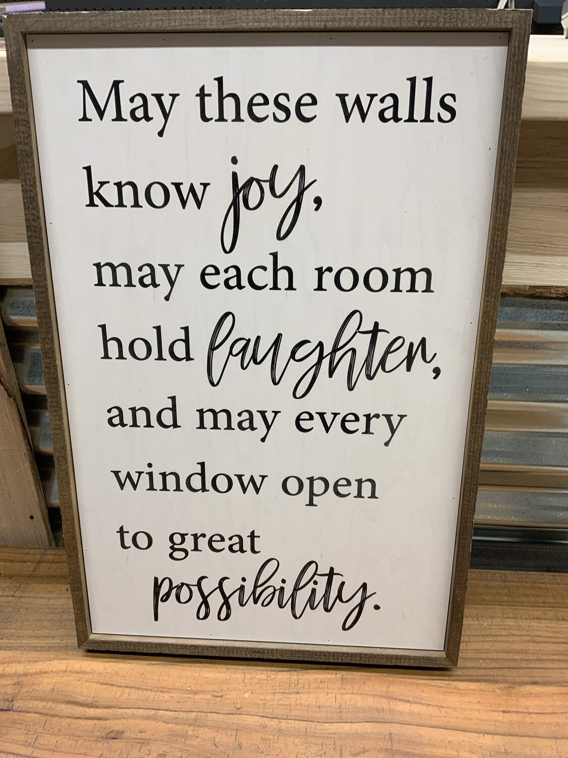 12x18 May these walls know joy