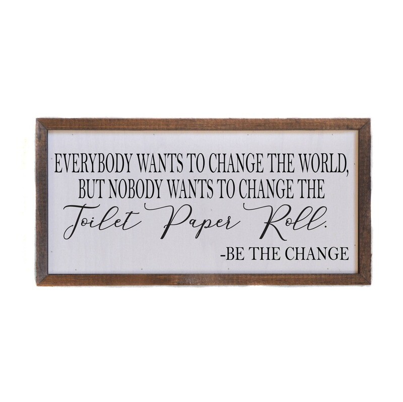 12x6 everyone wants to change the world