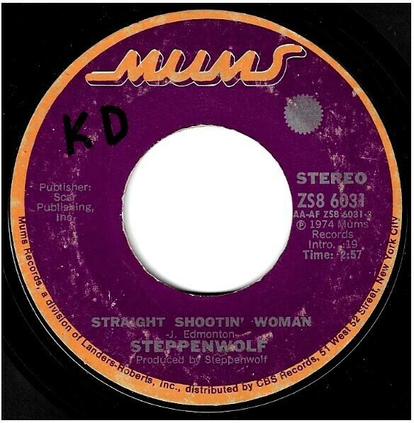 Steppenwolf / Straight Shootin' Woman