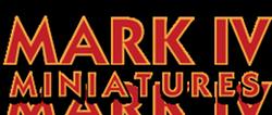 Mark IV Miniatures