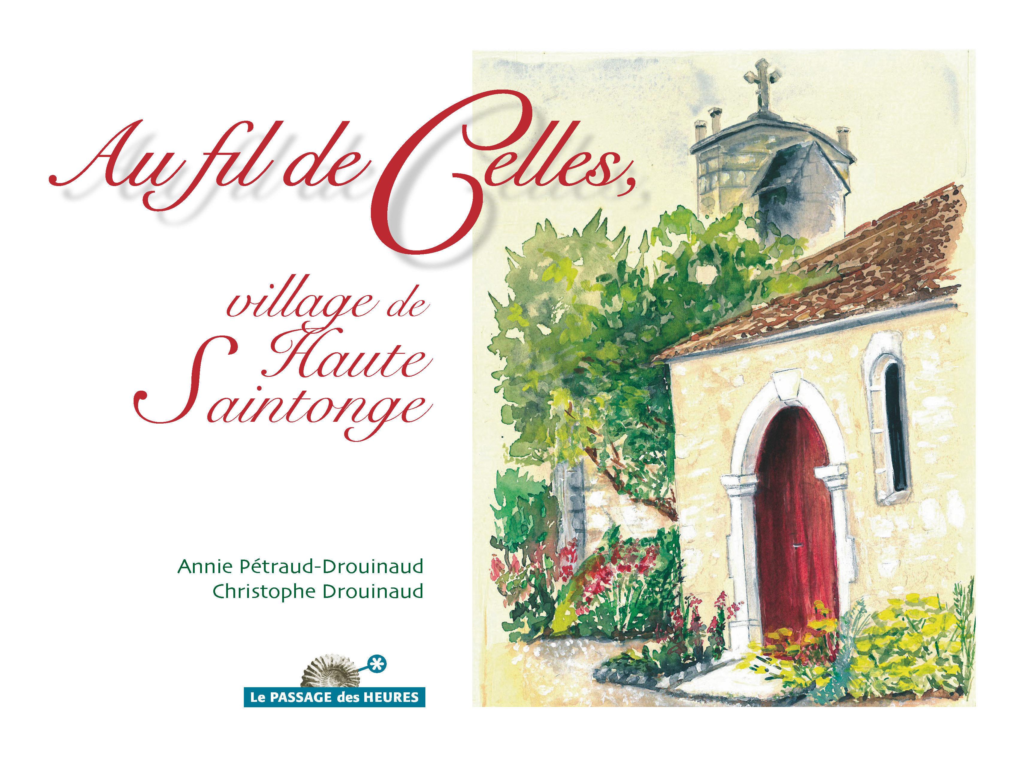 Au fil de Celles, village de Haute Saintonge 00080