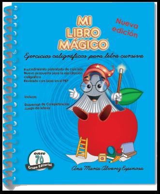 MI LIBRO MÁGICO. EJERCICIOS PARA LETRA CURSIVA MLM-002