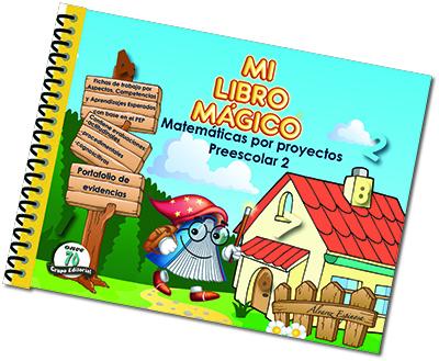 MI LIBRO MÁGICO. MATEMÁTICAS POR PROYECTOS PREESCOLAR 2 MLM-007