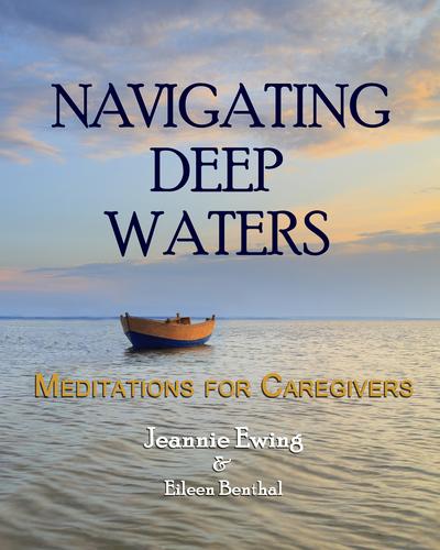Navigating Deep Waters: Meditations for Caregivers 0000001