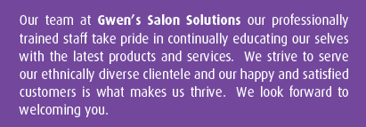 Gwen's Salon Solutions - About