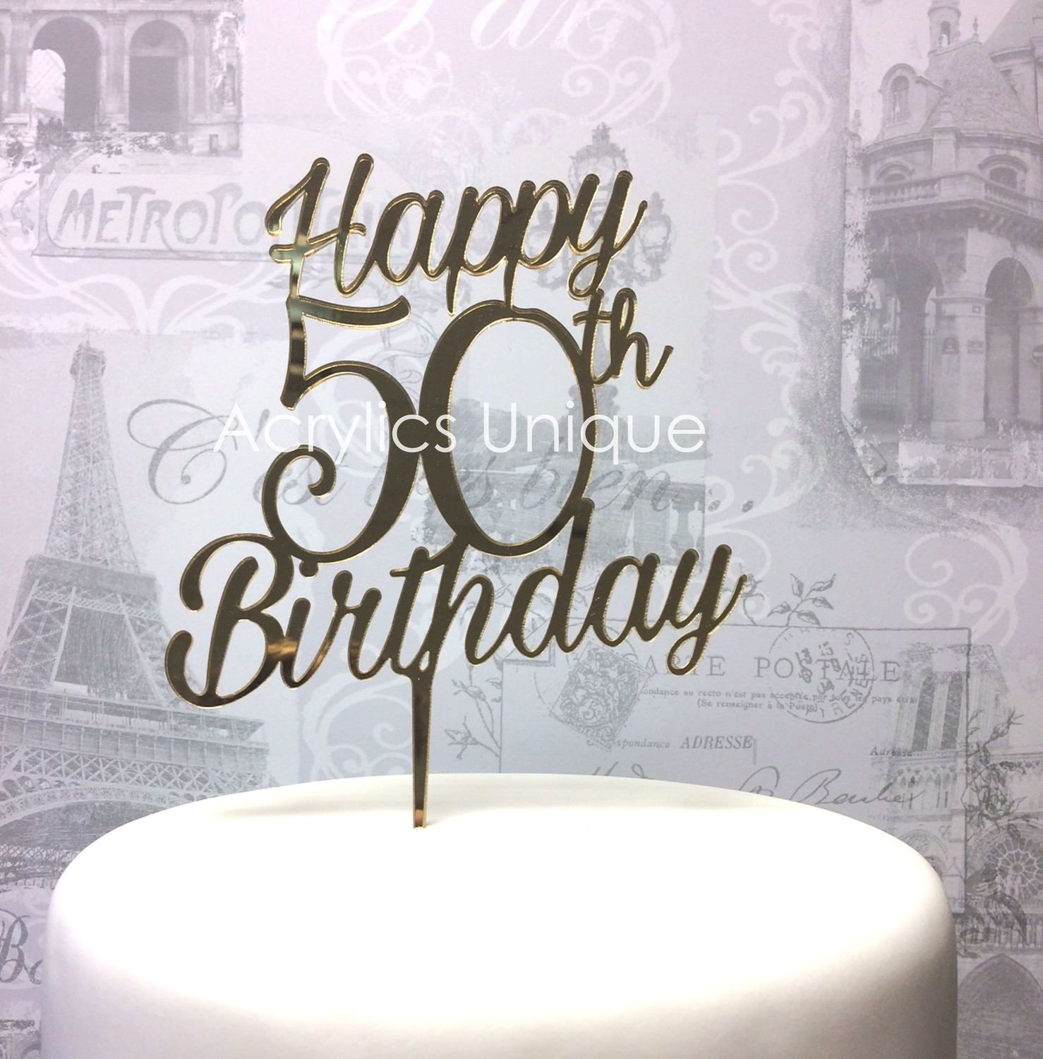 Happy 50th Birthday cake topper (Choose your age)