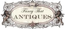 Fancy That Antiques Online Store
