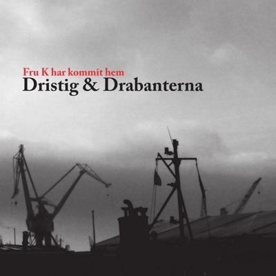 [CD] Dristig & Drabanterna - Fru K Har Kommit Hem CD02