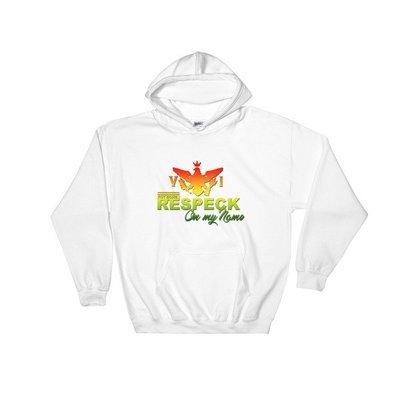 Hooded Sweatshirt Respect On My name