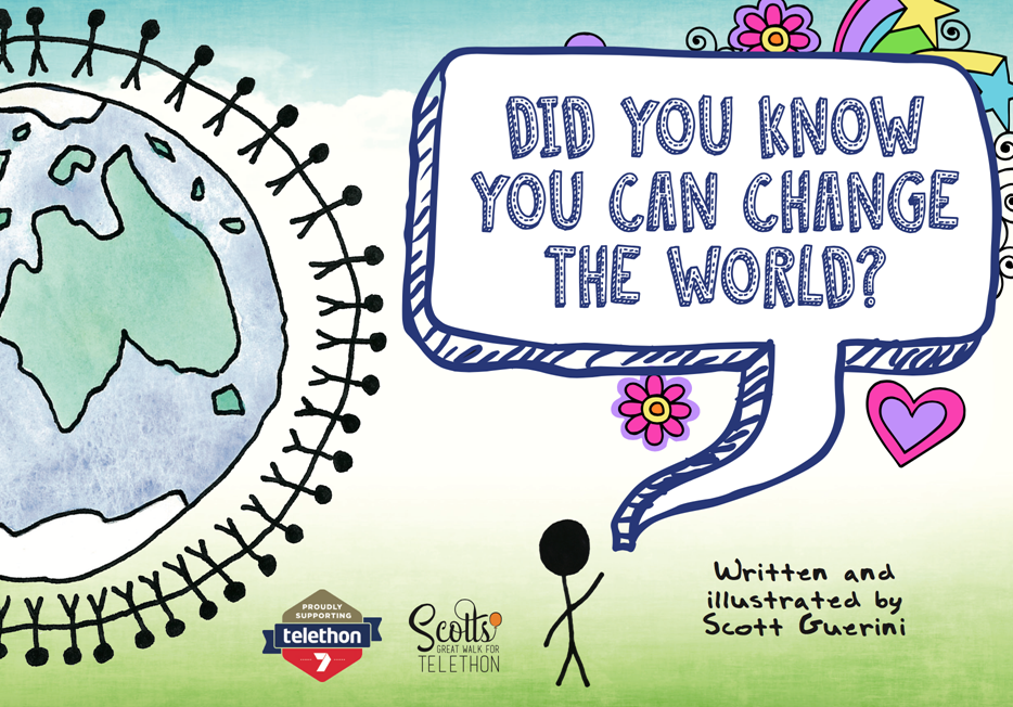 Did you know you can change the world? by Scott Guerini SG01