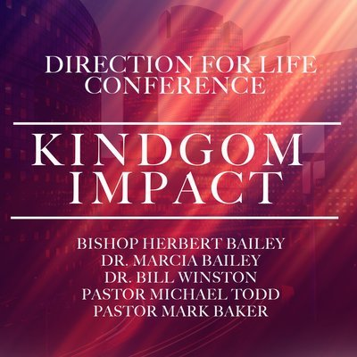 Direction for Life 2018: Kingdom Impact-CD Series