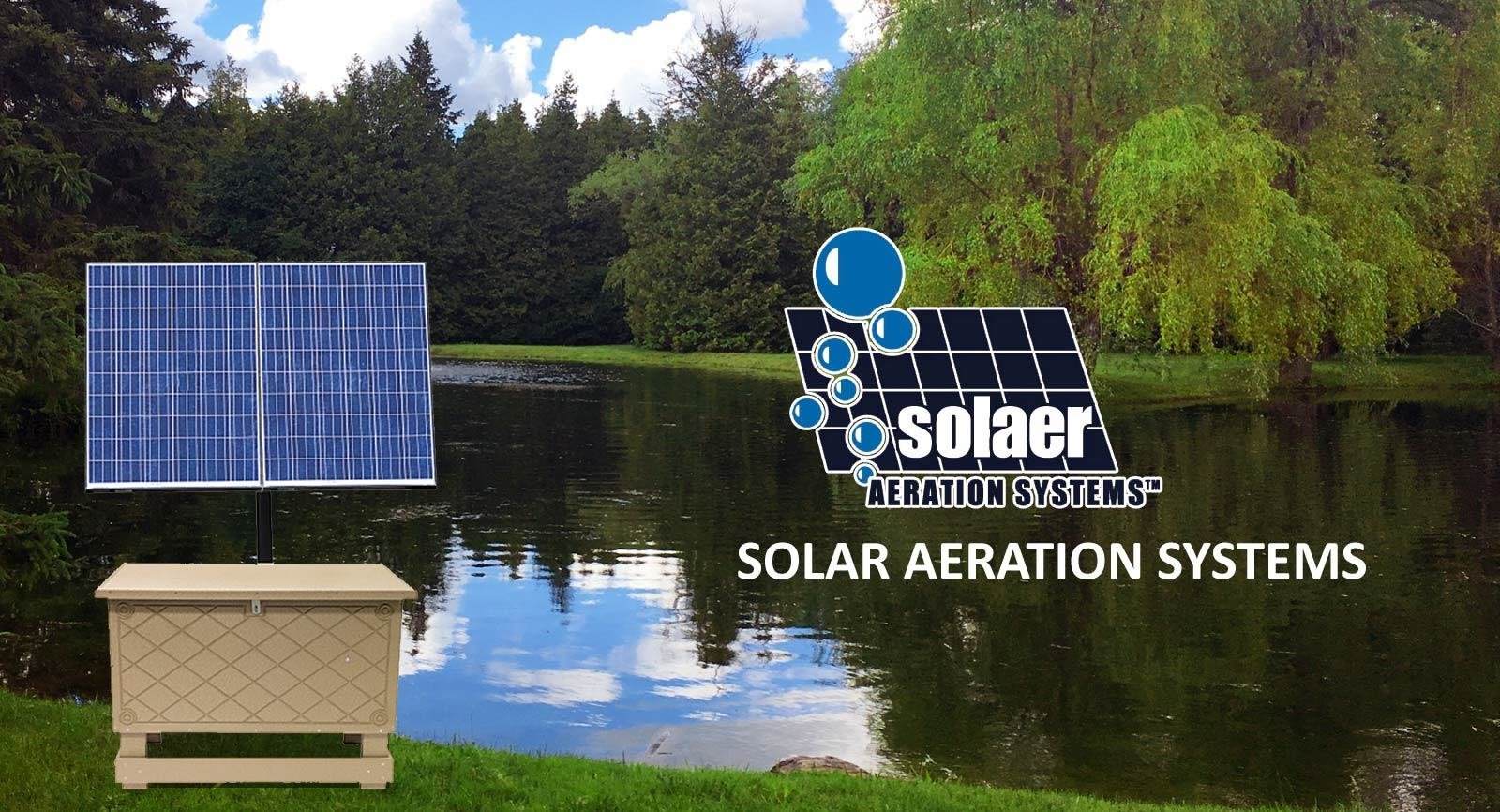 Now you can improve water quality and clarity in large ponds without having  electricity near by. We offer solar aeration systems for ponds up to 4  acres.