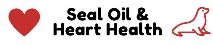 Seal Oil and Heart Health
