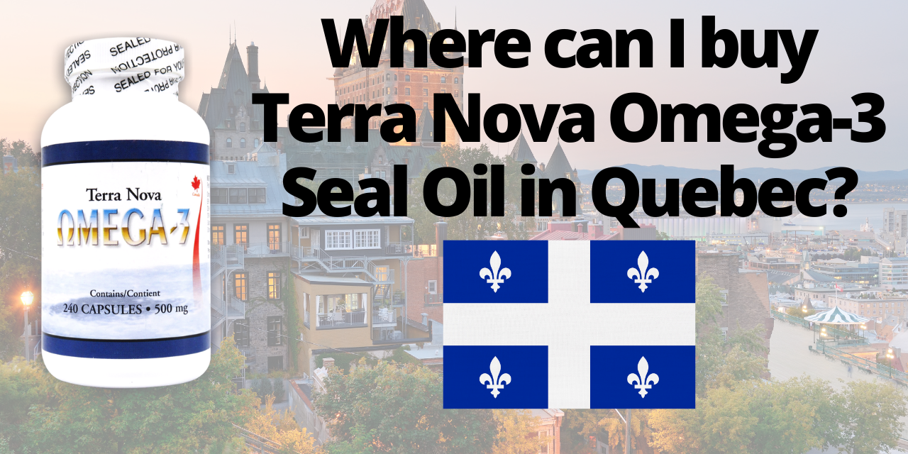 Where can I buy seal oil in Quebec?