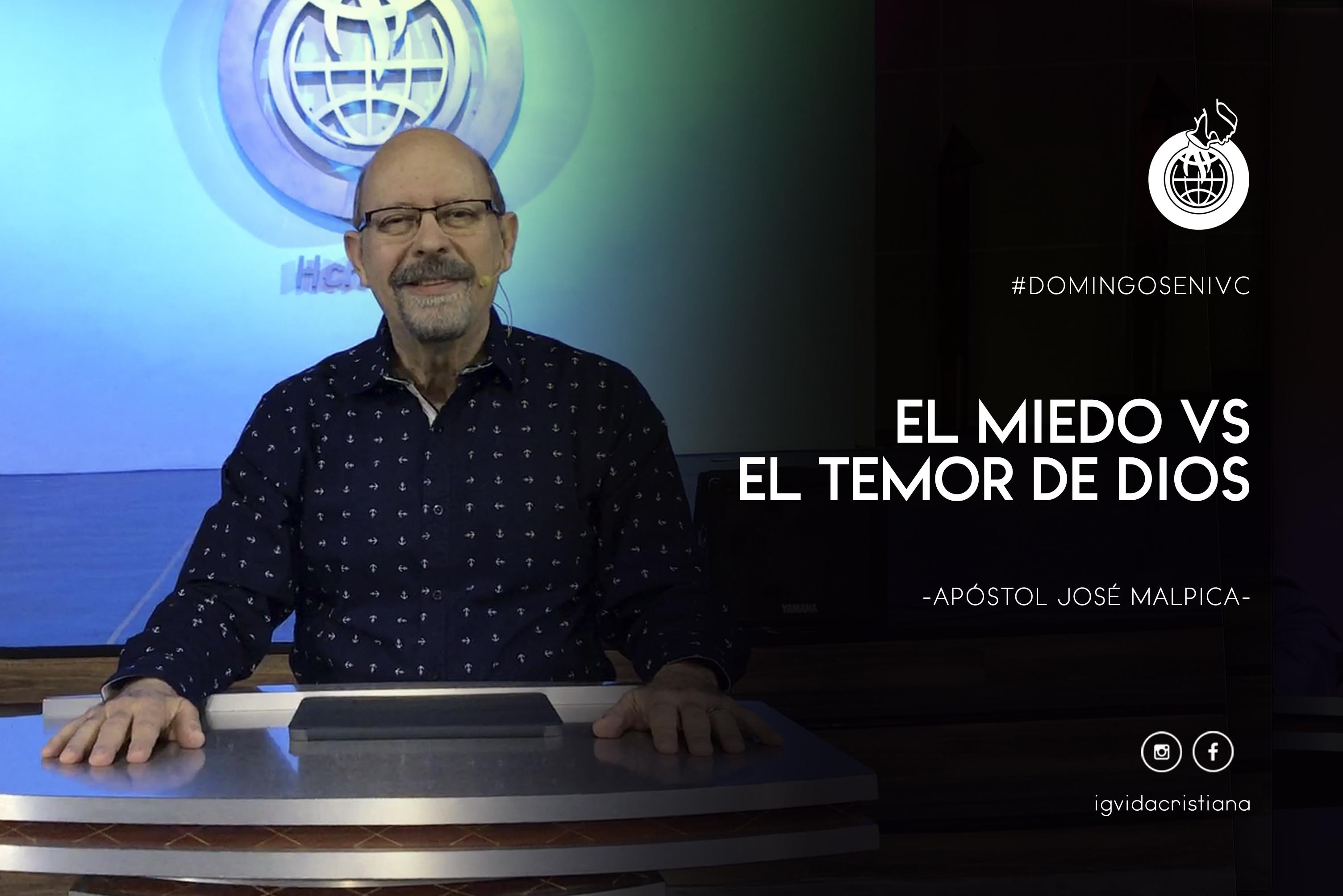 EL MIEDO VS. EL TEMOR DE DIOS