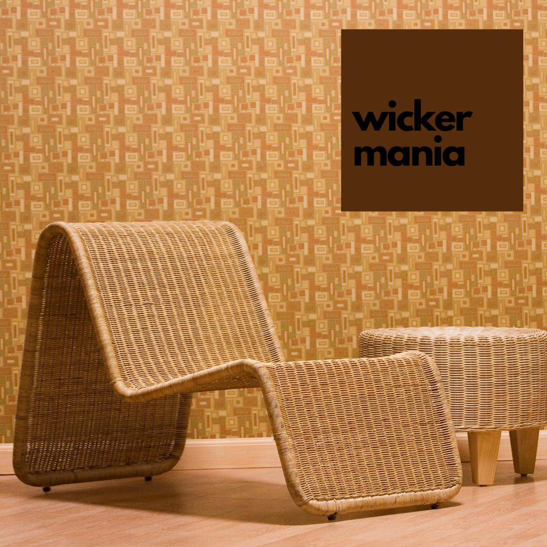 Wicker Mania