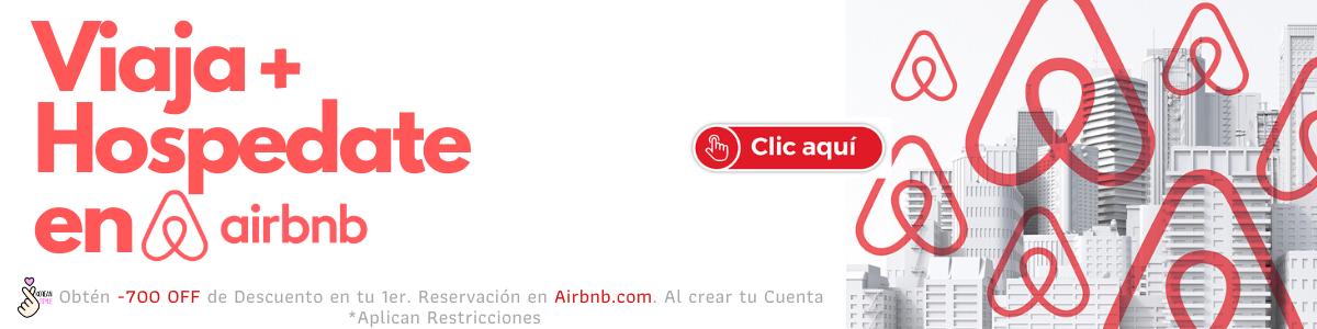 Obten -700 Pesos en tu 1er Reserva Mayor a $1400 en Aibnb.com