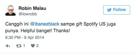 Canggih ini @ibanezblack sampe gift Spotify US juga punya. Helpful banget! Thanks!