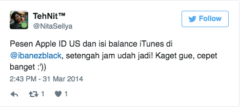 Pesen Apple ID US dan isi balance iTunes di @ibanezblack, setengah jam udah jadi! Kaget gue, cepet banget :'))