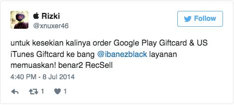 untuk kesekian kalinya order Google Play Giftcard & US iTunes Giftcard ke bang @ibanezblack layanan memuaskan! benar2 RecSell