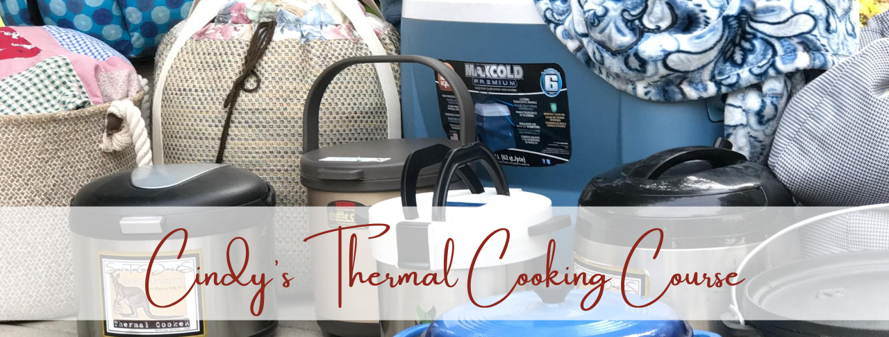 Purchase Cindy's Thermal Cooking Course