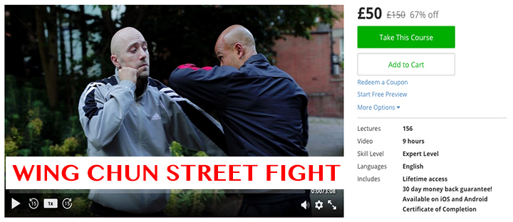 Wing Chun Street Fight Advanced £50 £150 67% off