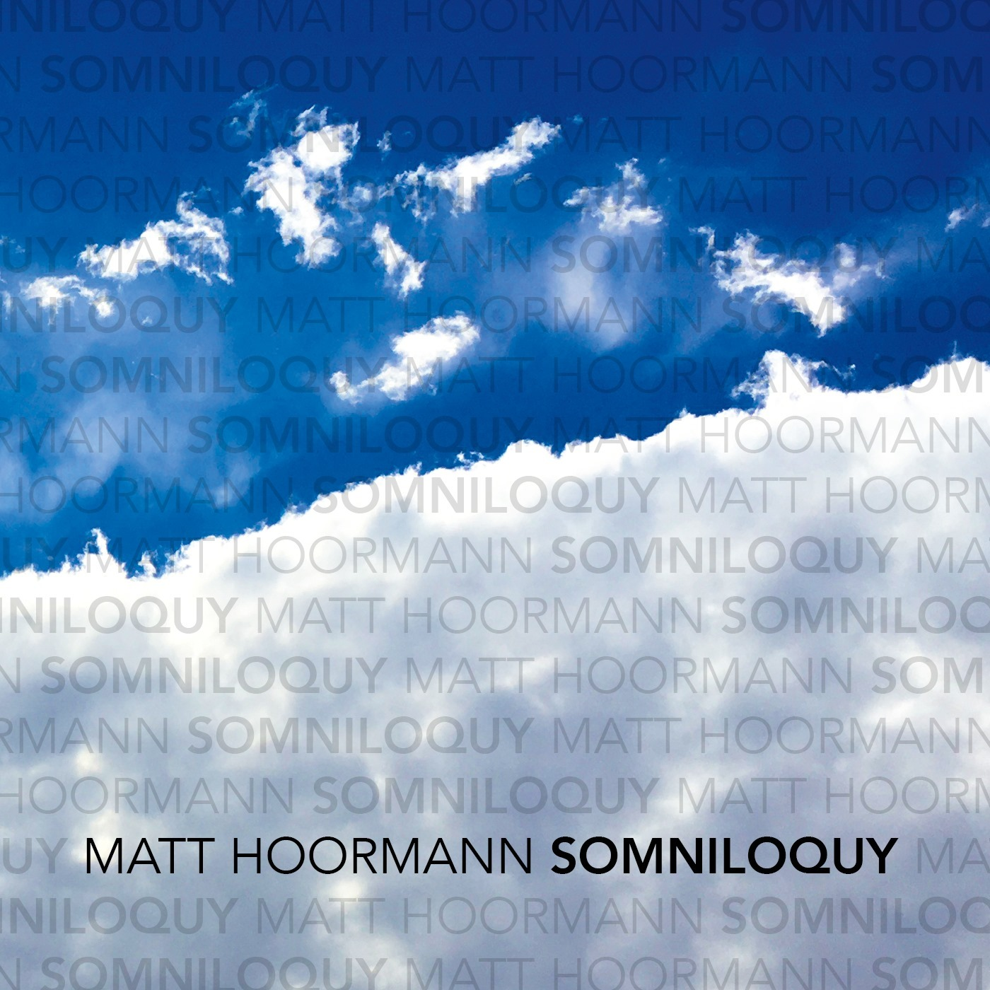 Matt Hoormann Somniloquy