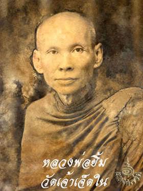 Luang Phu Yim Wat Jao Jet Nai