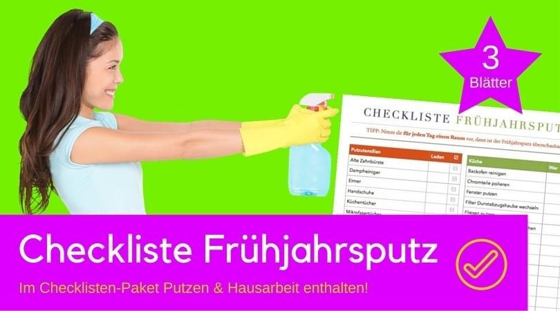 Frühjahrsputz Checkliste checklisten paket putzen und hausarbeit digistore24