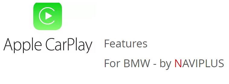 BMW iDrive CIC-HIGH / NBT / EVO iD 4 & iD5 - Apple CarPlay Integration kit