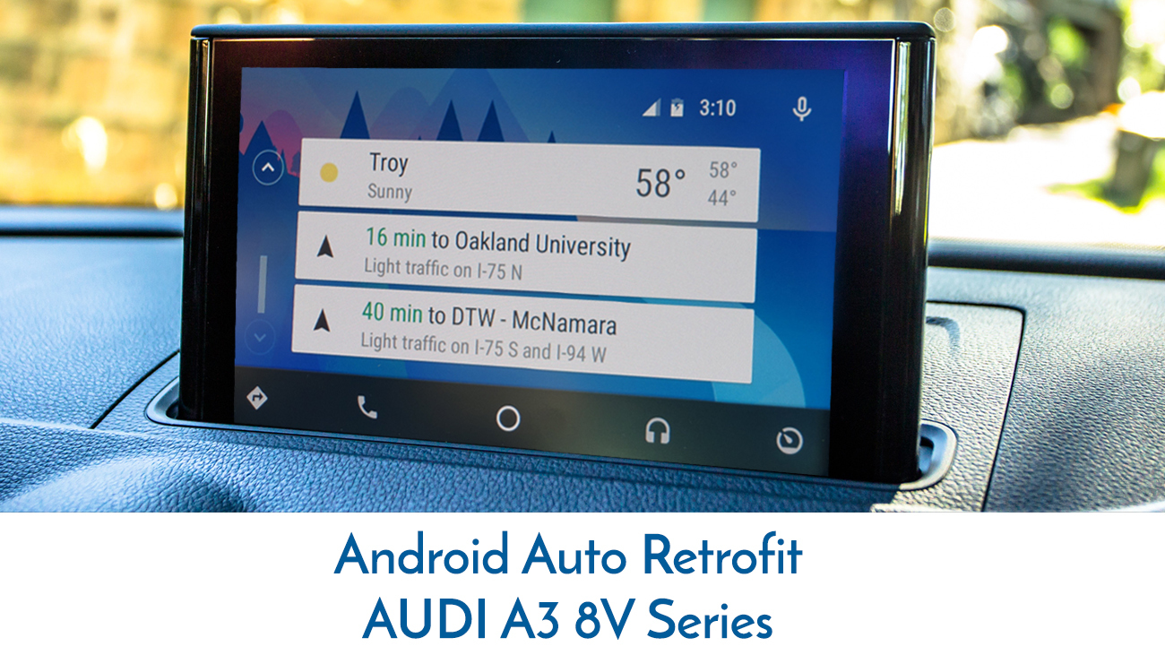 Audi A3 8V - 3G MMI Audio Integrated Android Auto - Uses factory dial pad