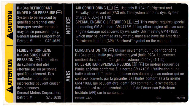 Genuine GM OEM - Engine Oil & Air Conditioning Refrigerant Warning Label R-134a