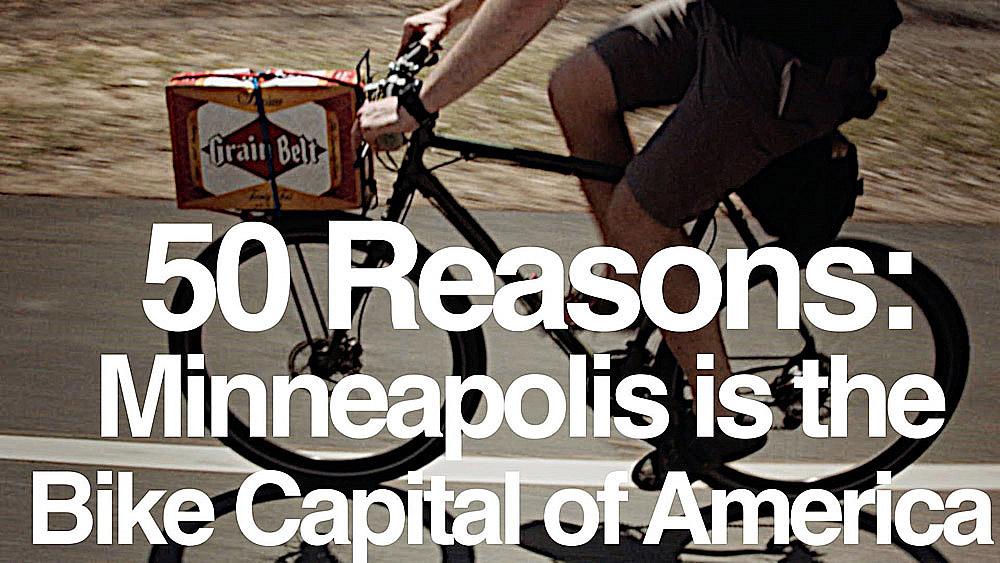 Gear Junkie - 50 Reasons Minneapolis is America's Bike Capital - Still Frame 11