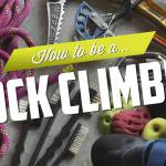 how-to-be-rock-climber