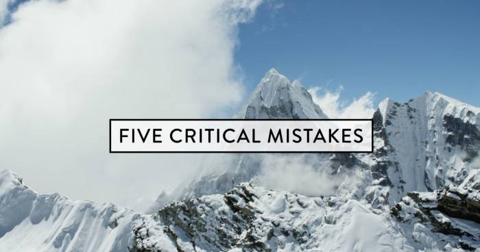Mountain Safety Five Critical Mistakes Gearjunkie