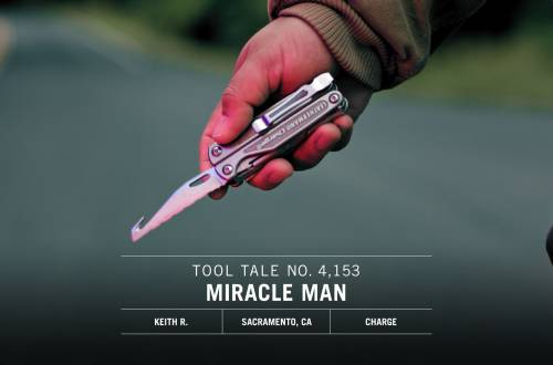 Leatherman Tool Tale Miracle Man