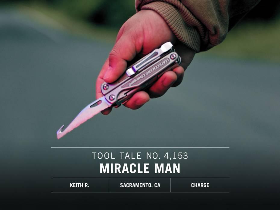 Leatherman Tool Tale Miracle Man